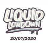 Liquid Lowdown 20-01-2020 on New Zealand's Base FM 107.3
