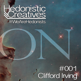Clifford Irving - Hedonistic Creatives Mix 001