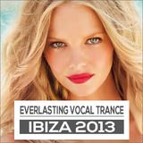 Everlasting Ibiza Trance 2013 Reloaded