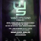 Waxlife @ Wave of Sound 2012