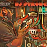 DJ Strobe - The Vibe 056 September 21, 2019