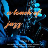 A Touch Of Jazz Vol. 2 (November 2013)