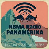 RBMA Radio Panamérika 407 - Ni chicha ni champaña