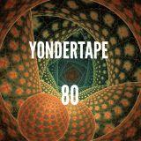 Yondertape #80