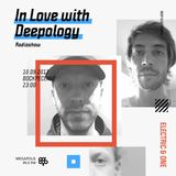 In Love with Deepology @ Megapolis 89,5 FM Moscow (10.09.2017)