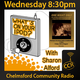 What's on your iPod? - @ingeniousrock - Sharon Alford - 13/08/14 - Chelmsford Community Radio