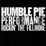 Humble Pie at the Filmore 1971