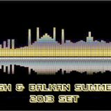 TURKISH & BALKAN SUMMER Live MiX 2013 SET by DJ SunnY End Chalga Time