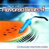 Rick West - Flavored Beats 4