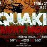 Quake Fright Night - Chronic Distortion
