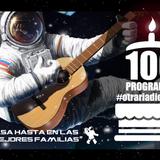 PROGRAMA 100 Y FINAL DE #OTRARADIODECORI !