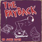 The Payback 18th June 2019 ft Fred Wesley, Mr Fingers, Shy FX, Manu Dibango, The Archives + Mela