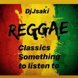 Something to listen to classics Reggae #Djjsaki