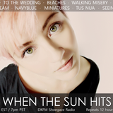 When The Sun Hits #95 on DKFM