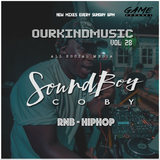 SOUNDBOYCOBYDJ PRESENTS | #OURKINDAMUSIC VOL 28 | TWITTER - SOUNDBOYCOBYDJ | RNB - HIPHOP!!!!!!!!!