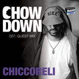 Chow Down : 057 : Guest Mix : Chiccoreli