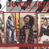 Live with Juicey Jazz 13.02.2017