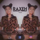 R.A.X.E.H - THE NICKI MINAJ M1X [AUGUST 2018] @DJRAXEH