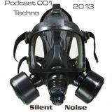 Silent Noise - Tehno podcast  001