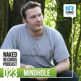 Naked Records Podcast 023 mixed by MINDHOLE