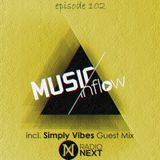 MUSIC INFLOW 102 with Simply Vibes @ Radio NEXT