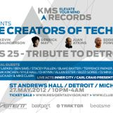 Kevin Saunderson B2B Derrick May - Live At KMS 25 Tribute To Detroit St. Andrews Hall Detroit - 27-0