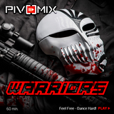 PIVOMIX - Warriors