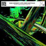 Noise In NeuMarkt x Joyful Union Cassette Blog Playlist