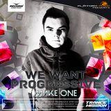 Make One -We Want Progressive #043