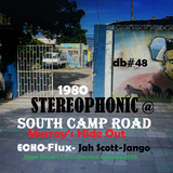 STEREOPHONIC @ Murray's Hide Out _Echo-Jango-J Scott  Selector Papa Flux 1980 ( DB #48a)