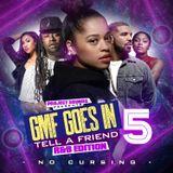 GMF GOES IN TELL A FRIEND VOL.5 R&B EDITON
