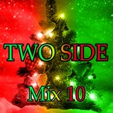 TwoSide - Mix 10