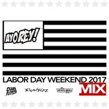 Labor Day Weekend 2017 MIX
