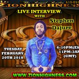 STEPHEN DAJURE LIVE INTERVIEW WITH DJ JAMMY ON ZIONHIGHNESS RADIO 022018