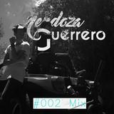 Mendoza & Guerrero Mix #002 - Septiembre 2016