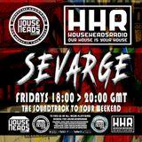 Sevarge - HouseHeadsRadio - 05.05.2017