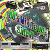 80's C90 Mix Tape - Side A