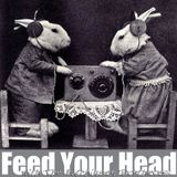 Feed Your Head with the Hutchinson Brother 31st May with Guest Mix from Death by Repetition
