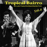 Tropical Bairro - Vol. 2