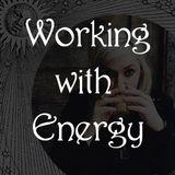 Spiritual Alchemy Show - Working with Spiritual Energy