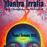 MANTRA IRRATIA 1Noviembre Sin muerte/sin miedo