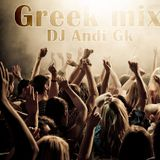 Greek Dance Mix - Dj Andi Gk
