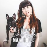 Be Right Bass Selector Series: Maja Goffe