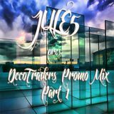 Jule5 pres DecoTraders Promo Mix