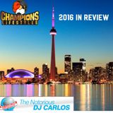 Notorious DJ Carlos - 2016 In Review