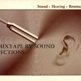 Sound Hearing Resonance: A Mixtape By Sound Injections