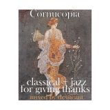Cornucopia: Classical and Jazz for Thanksgiving mix by dessicant
