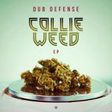 Dub Defense present their Collie Weed tracks [Album]