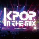 K-POP in the mix (Johnny Jumper Mix)