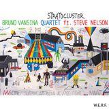 Stratocluster - W.E.R.F.105 - Bruno Vansina Qt.